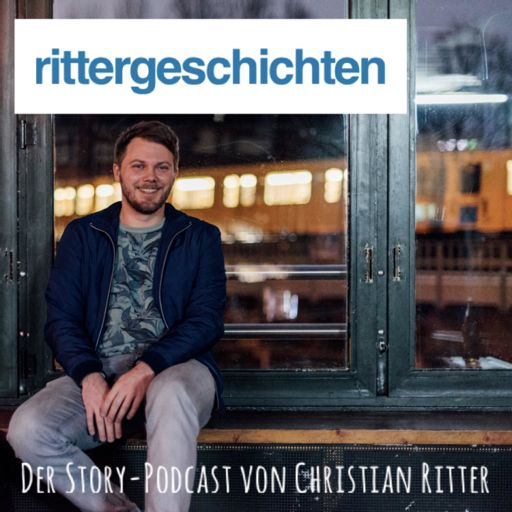 Cover art for podcast Rittergeschichten - Der Story-Podcast von Christian Ritter