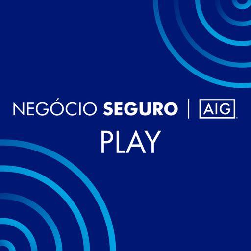 Cover art for podcast Negócio Seguro AIG Play