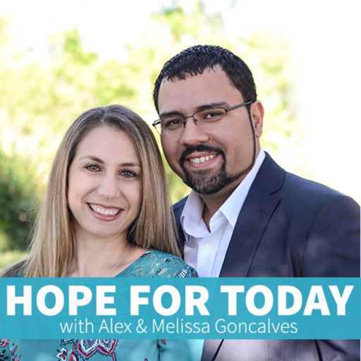 Cover art for podcast Hope For Today with Alex & Melissa Goncalves