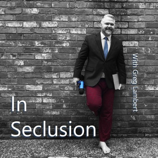 Cover art for podcast In Seclusion