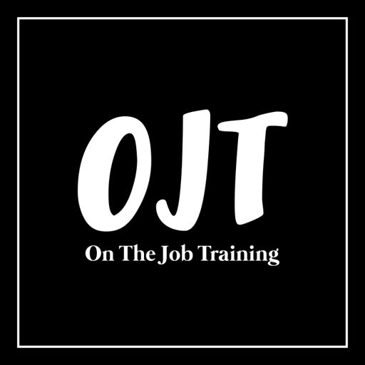 Cover art for podcast OJT: On The Job Training