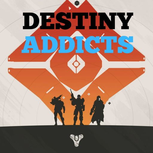 Cover art for podcast Destiny Addicts Podcast