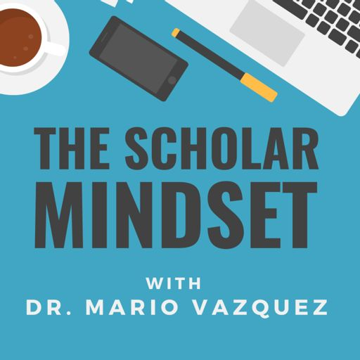Cover art for podcast The Scholar Mindset