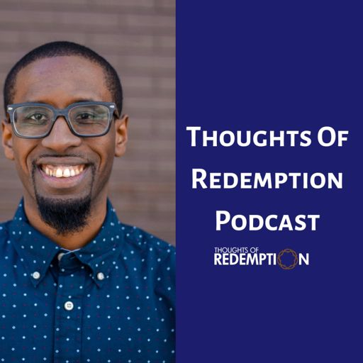 Cover art for podcast Thoughts Of Redemption