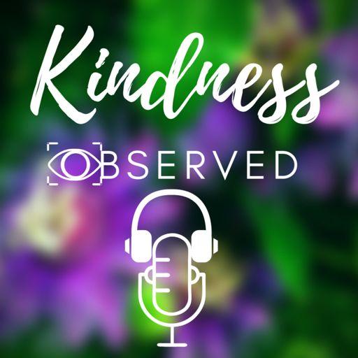 Cover art for podcast Kindness Observed