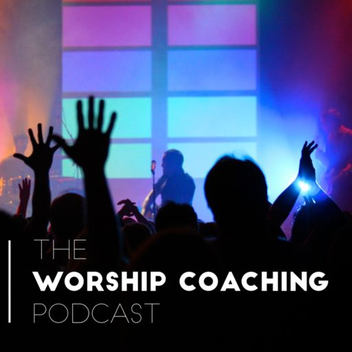Cover art for podcast Worship Coaching Podcast