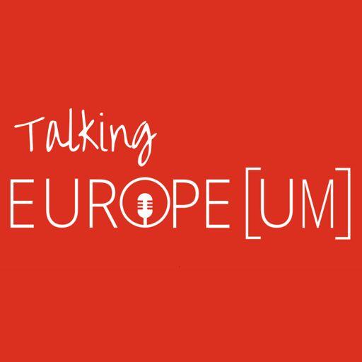 Cover art for podcast Talking Europe(um)