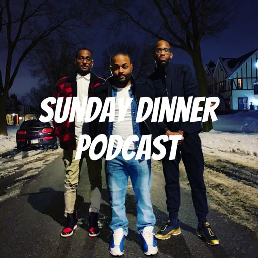 Cover art for podcast Sunday Dinner Podcast