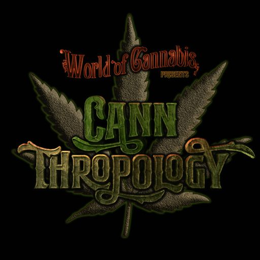 Cover art for podcast CANNTHROPOLOGY