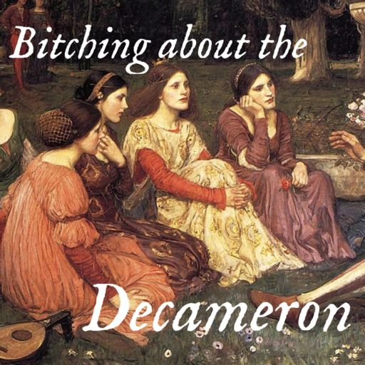 Cover art for podcast Bitching about the Decameron