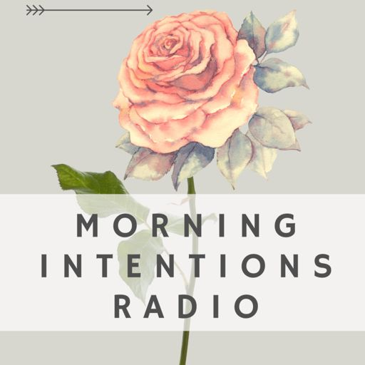 Cover art for podcast Morning Intentions Radio