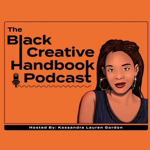 Cover art for podcast Black Creative Handbook
