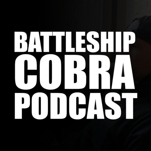 Cover art for podcast The Battleship Cobra Podcast w/ Mike Taylor