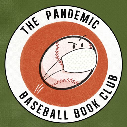 Cover art for podcast Pandemic Baseball Book Club
