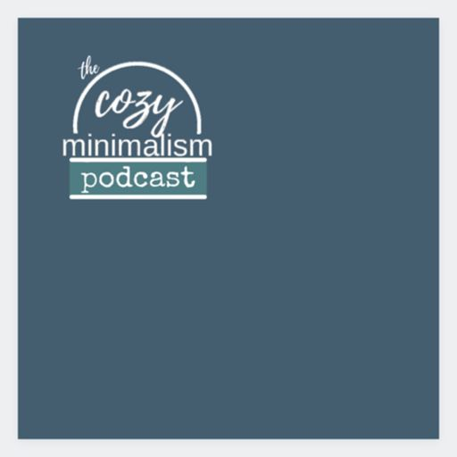 Cover art for podcast The Cozy Minimalism Podcast