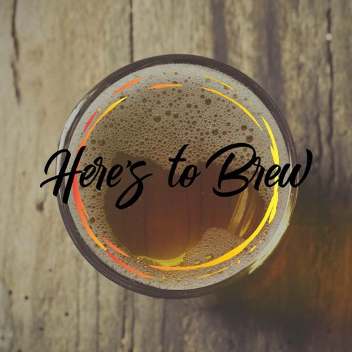 Cover art for podcast Here's to Brewcast