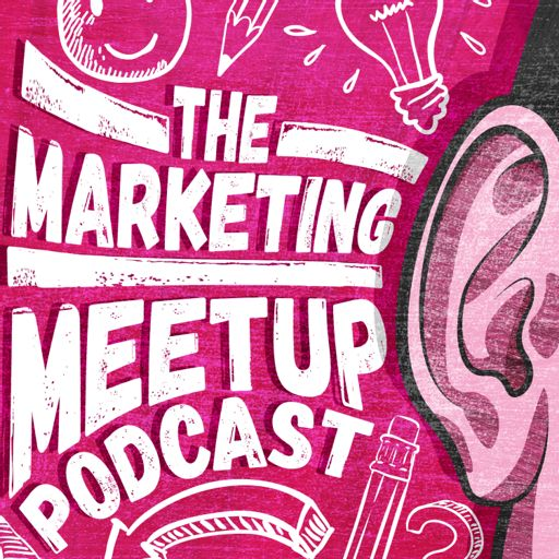 Cover art for podcast The Marketing Meetup Podcast