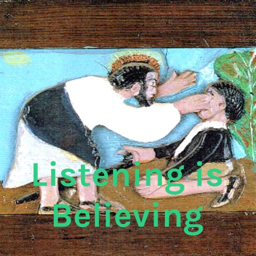 Cover art for podcast Listening is Believing