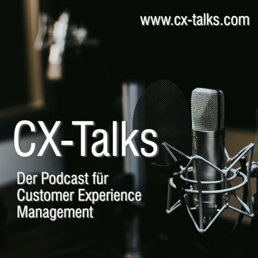 Cover art for podcast CX-Talks - Podcast für Customer Experience Management