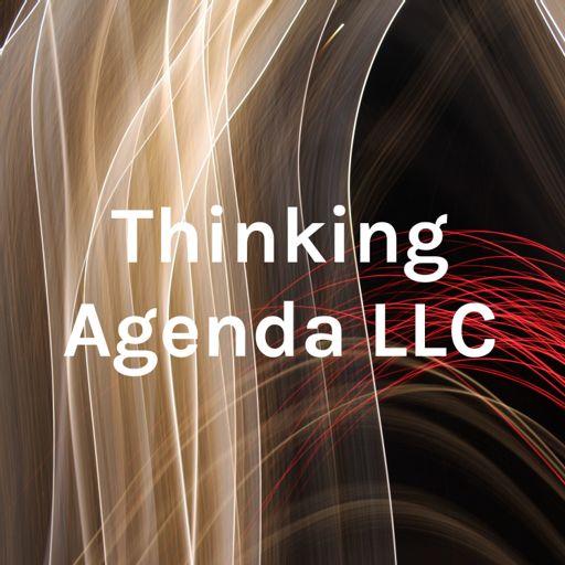 Cover art for podcast Thinking Agenda LLC