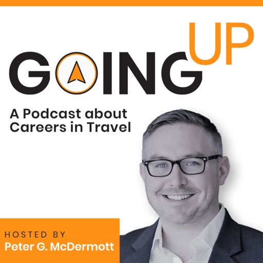 Cover art for podcast Going Up: A Podcast about Careers in Travel