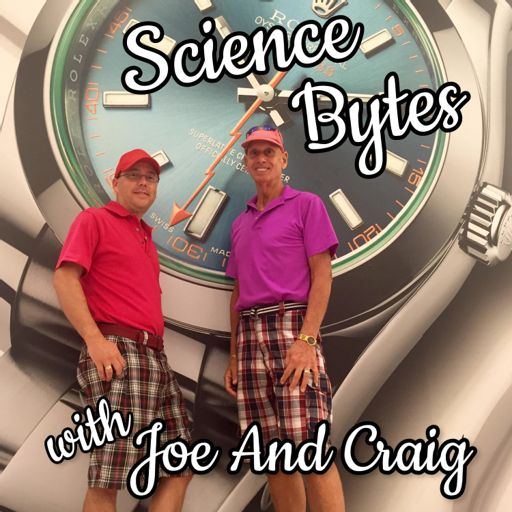 Cover art for podcast Science Bytes with Joe and Craig