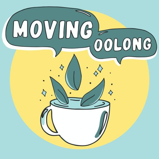Cover art for podcast Moving Oolong