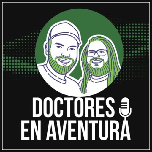 Cover art for podcast Doctores en Aventura