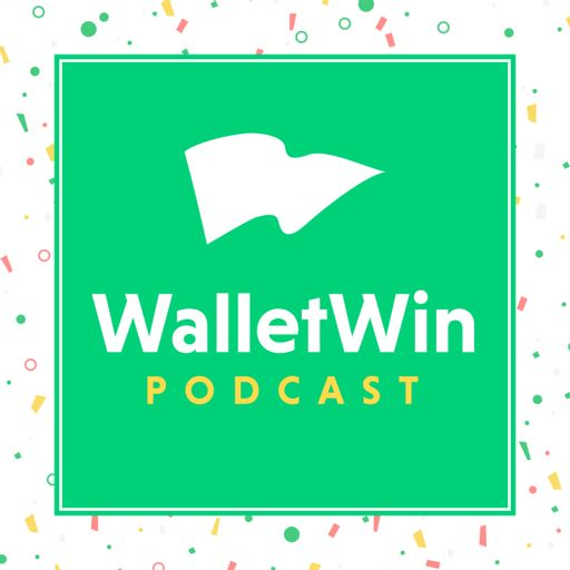 Cover art for podcast The WalletWin Podcast – Get Out of Debt, Save Money, Change the World Through Your Personal Finances