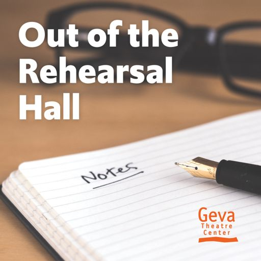 Cover art for podcast Out of the Rehearsal Hall