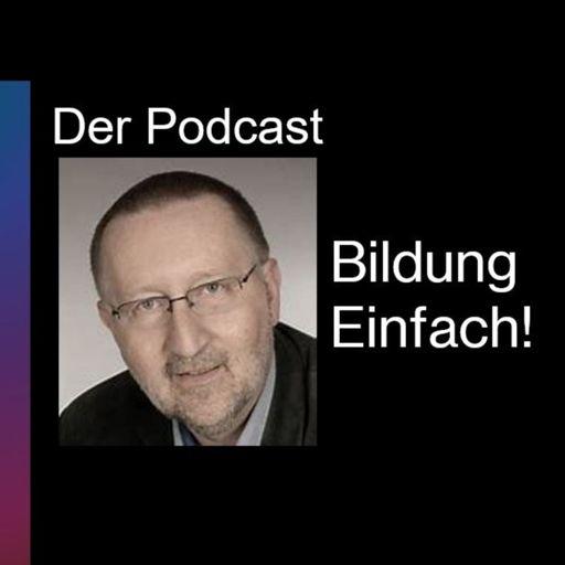 Cover art for podcast Bildung Einfach! Der Podcast
