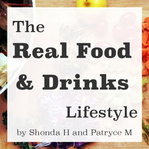 Cover art for podcast The Real Food and Drinks Lifestyle