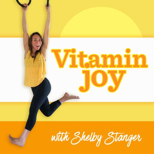 Cover art for podcast Vitamin Joy with Shelby Stanger