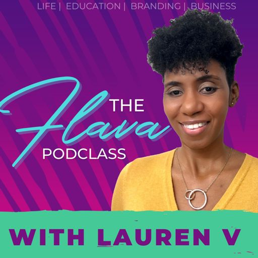 Cover art for podcast The Flava PodClass