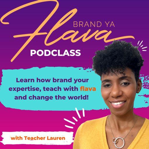Cover art for podcast Brand Ya Flava