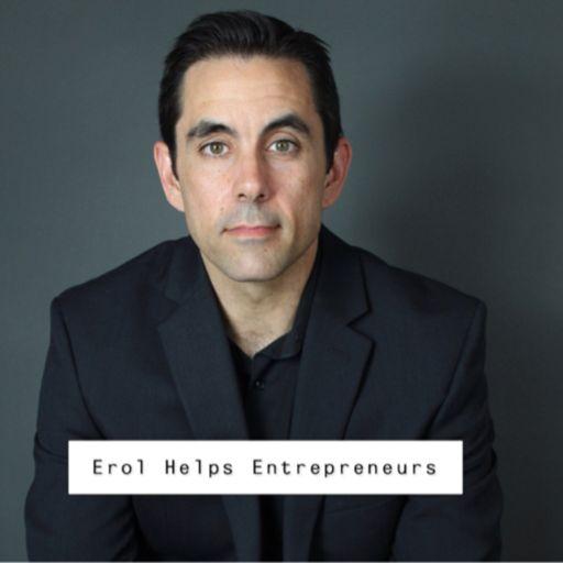 Cover art for podcast Erol Helps Entrepreneurs