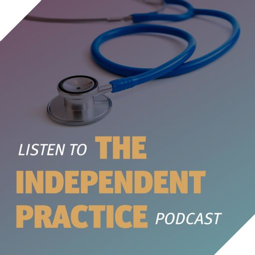 Cover art for podcast The Independent Practice Podcast