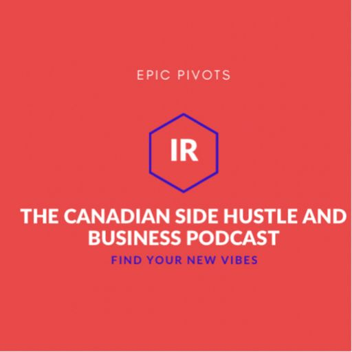 Cover art for podcast The Canadian Side Hustle and Business Podcast