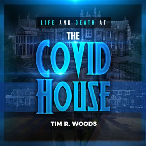 Cover art for podcast The Covid House