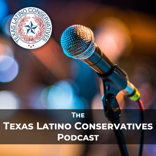 Cover art for podcast Texas Latino Conservatives