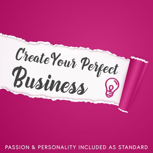 Cover art for podcast Create Your Perfect Business