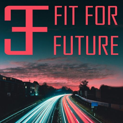 Cover art for podcast FIT FOR FUTURE