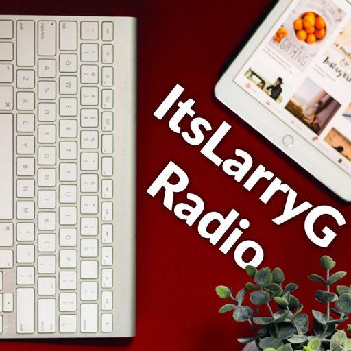 Cover art for podcast ItsLarryG Radio