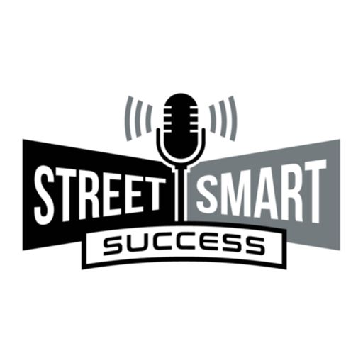 Cover art for podcast Street Smart Success