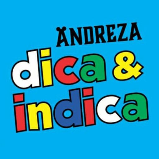 Cover art for podcast Podcast Andreza Dica e Indica