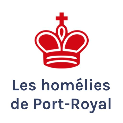 Cover art for podcast Les homélies de Port-Royal