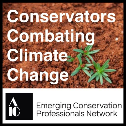 Cover art for podcast Conservators Combating Climate Change