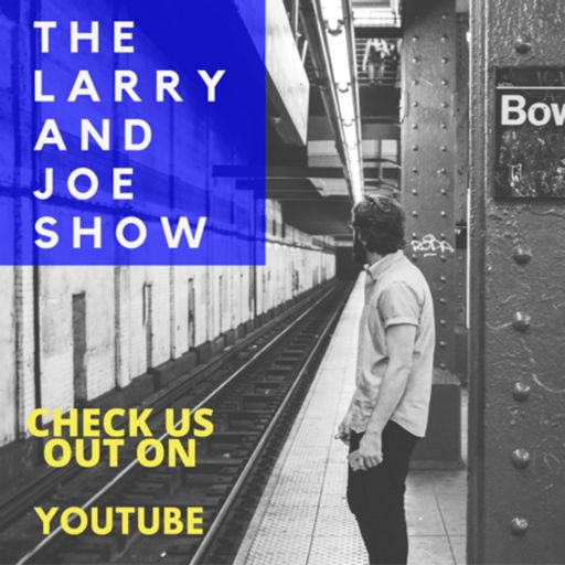 Cover art for podcast The Larry and Joe Show