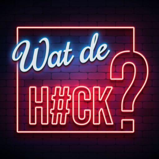 Cover art for podcast Wat de Hack?!