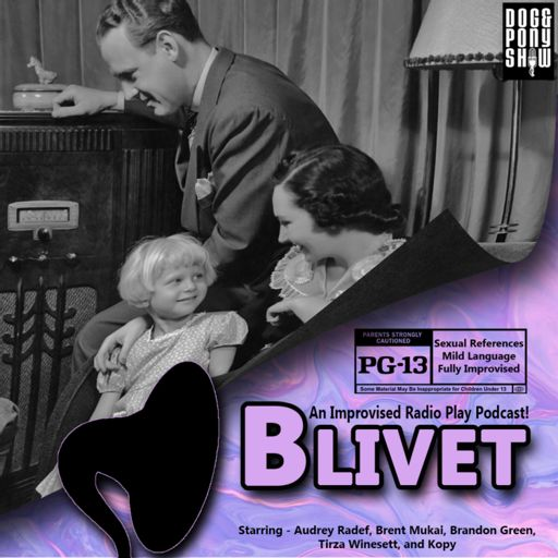 Cover art for podcast Blivet - An Improvised Radio Play Podcast